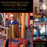 Our Interwoven Lives with the Zapotec Weavers: An Odyssey of Love